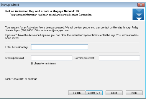 INSTALL MAGAYA SOFTWARE STEPS TO INSTALL ON A SINGLE COMPUTER (OR SERVER) number (a Network ID) that enables external communication using the Magaya Network.