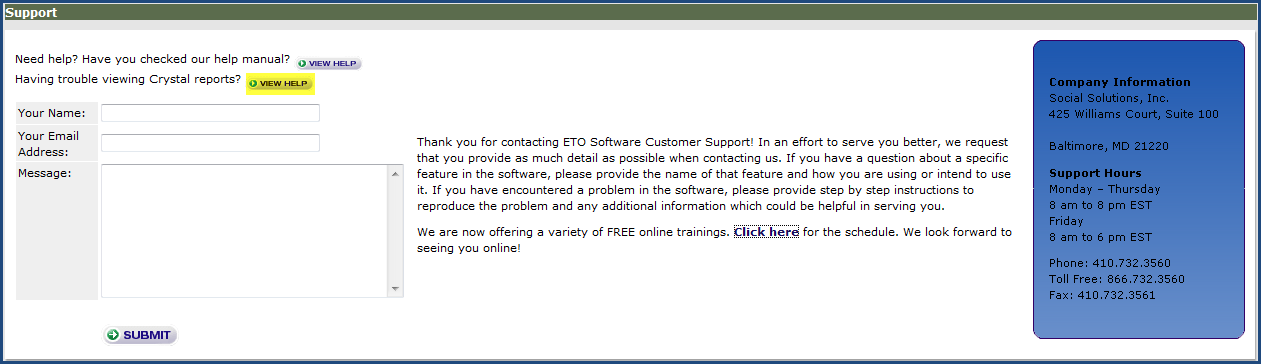 free and we do not charge customers for support. We do suggest you first contact your ETO Administrator with any questions.
