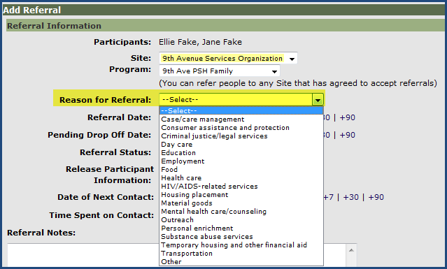 Step 4 In the Reason for Referral drop down, select the reason for this referral. Step 5 Referral Date is defaulted to today s date, you may change the date to be in the past if needed.