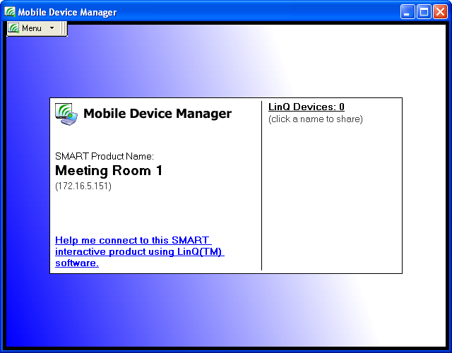 To open the Mobile Device Manager window When the Mobile Device Manager is running on the interactive product, you can use the Mobile Device Manager window to control LinQ software.