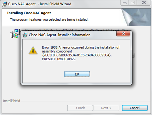 Figure 2 Figure 3 Error 1935 occurred during the installation If you get an Error 1935 installing the Cisco NAC Agent for the first time or updating the NAC Agent