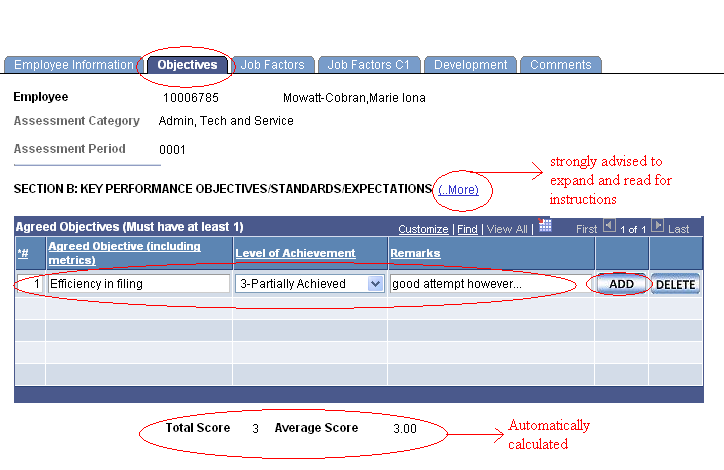Use this page to add objectives, assign ratings and remarks related to the appraisee s performance.