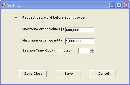 This feature allows you to indicate and customize your own preferences: If you would like to key in your password each time you place an order. If you would like to impose a maximum order value.