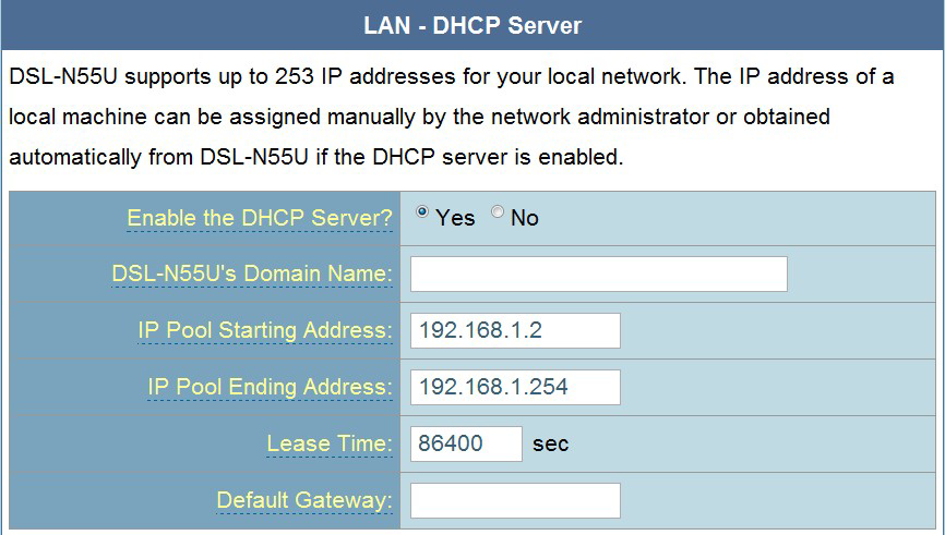 3. In the Enable the DHCP Server? field, tick Yes. 4. In the IP Pool Starting Address field, key in the starting IP address. 5. In the IP Pool Ending Address field, key in the ending IP address. 6.