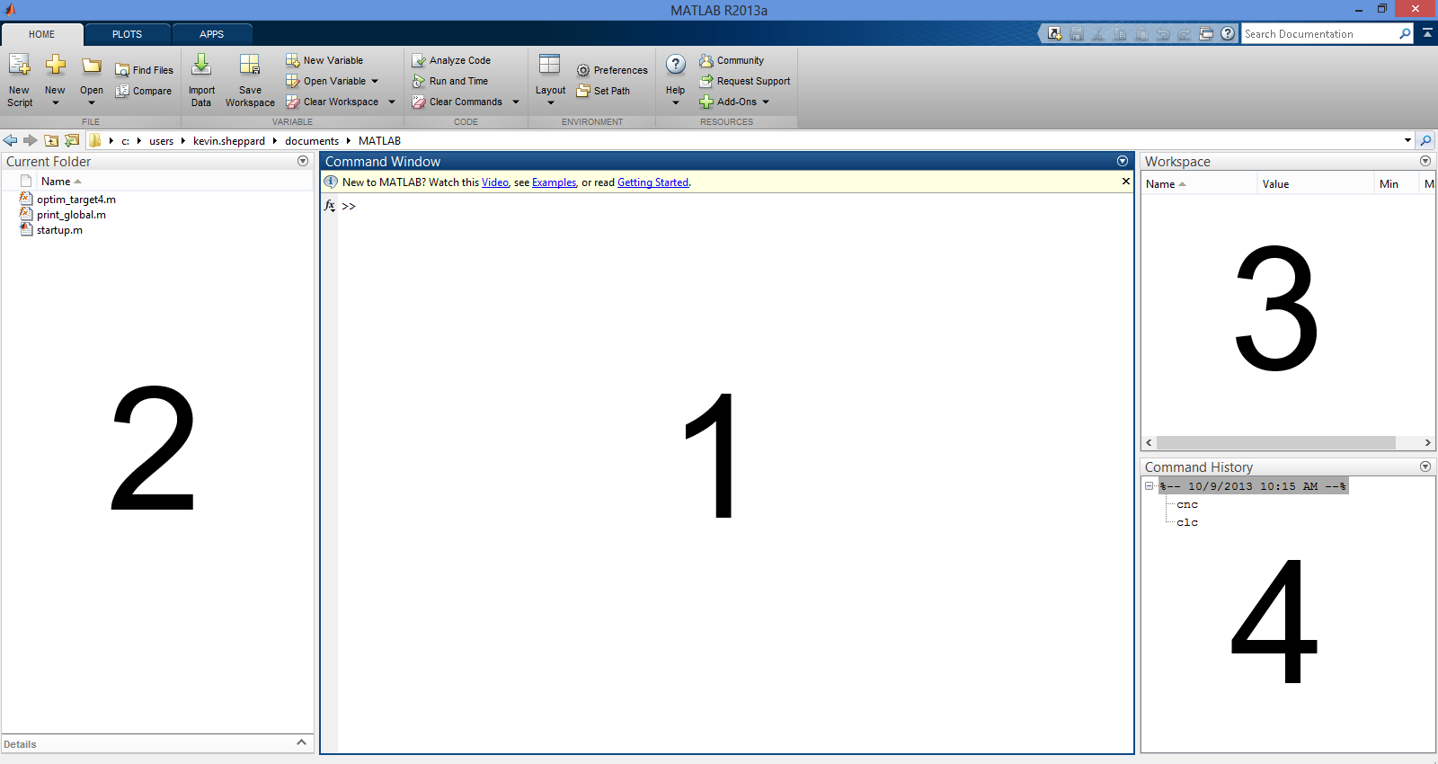 Figure 1.1: Basic MATLAB Window. The standard setup has four pains. 1: The command window, 2: Current Directory, 3: Workspace and 4: Command History Problem 3 (Edit an Existing File).