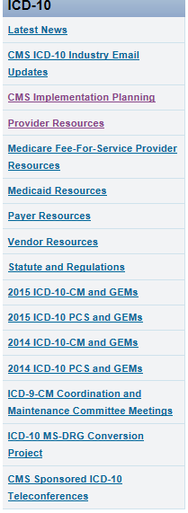 CMS ICD-10 RESOURCES http://www.cms.gov/medicare/c oding/icd10/index.html?redirect =/icd10 http://www.roadto10.