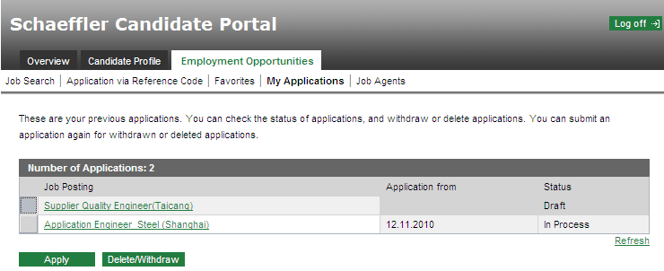 c) Select the relevant application (1) Select the corresponding line of the application status Draft (by clicking on the gray square to the left of the job title). (2) Click on the Apply button.