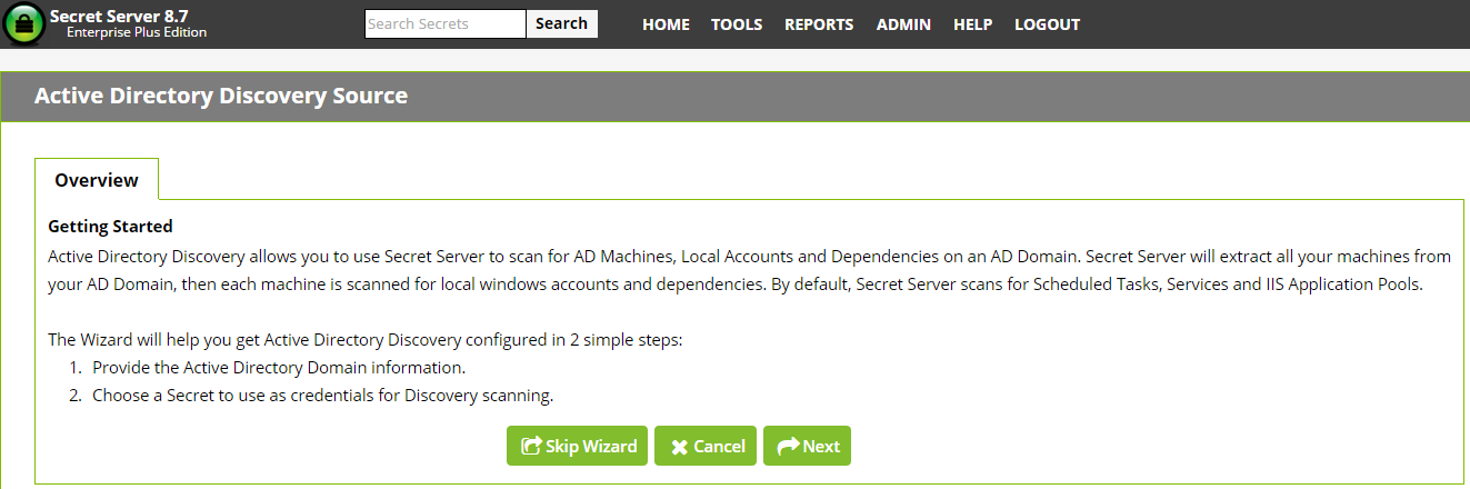 Figure 4 Create New Discovery Source Figure 5 AD Wizard Overview ACTIVE DIRECTORY DISCOVERY SOURCE The first step of creating an Active Directory Discovery Source will briefly summarize what an AD