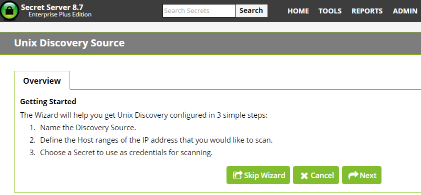 Figure 9 AD Wizard Secret Picker UNIX DISCOVERY SOURCE The first step of creating a Unix Directory Discovery Source will briefly summarize what a Unix Discovery Source is.