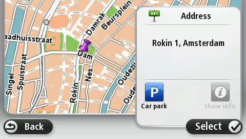 Streets with similar names are shown in the list while you type. When the correct street name appears in the list, tap the name to select the destination. 6. Enter the house number, then tap Done. 7.