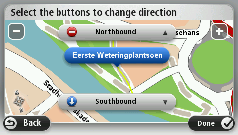 on the map. 3. Select the street or section of a street you want to correct by tapping it on the map. The street you select is highlighted and the cursor shows the name of the street. 4. Tap Done.