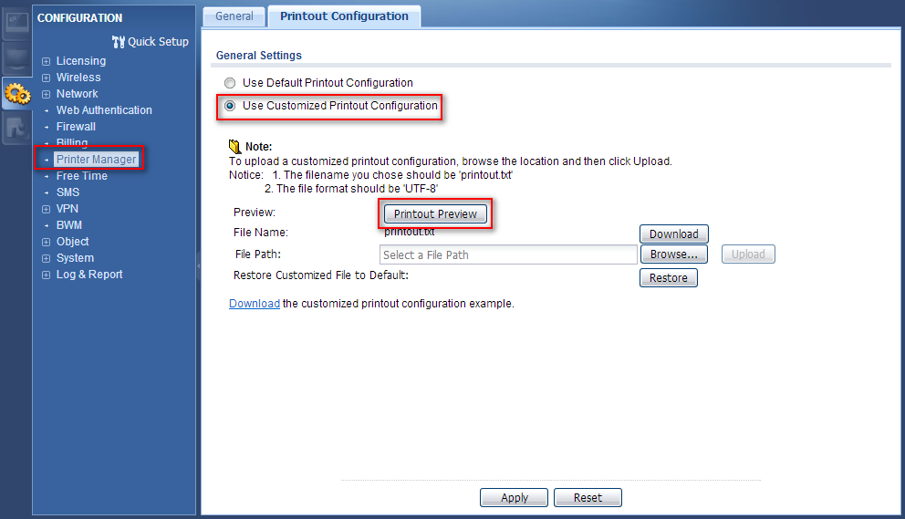 Step 3: Select Configuration > Printer Manager > check Printout Configuration > you can choose Use Customized Printout Configuration to
