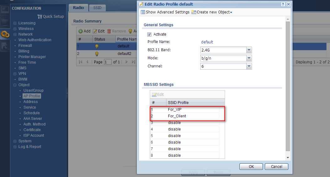 Step 3: Configuration > Object > AP Profile > Ratio > you can select default 2.4G or default2 5G by device ratio.