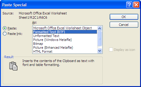 In the Paste Special dialog box, choose the option Picture (Enhanced Metafile) and click OK. Anchor the picture using the In line with text layout option (Format Picture Layout).