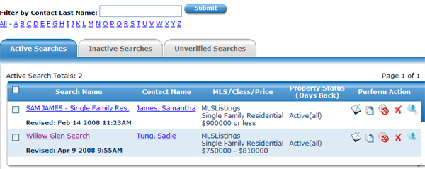 MLS Search : Manage Searches In this section; you will have the ability to create searches for your existing clients.