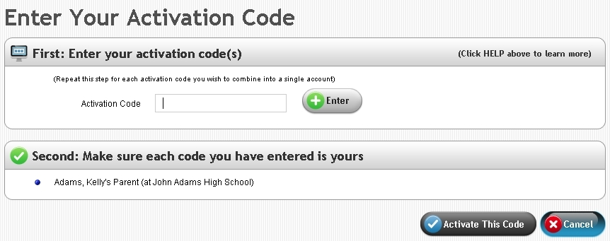 Sample of Activation Code Important: Students, parents, teachers, and other users returning to the same school as the previous year with an Edline account will NOT have to reactivate the account.