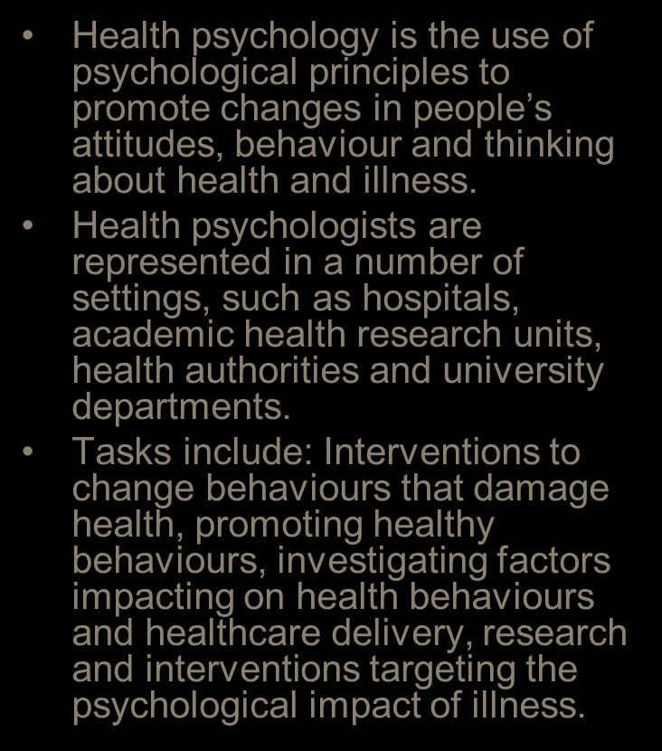 Health Psychology Qualifications Required GBC Registered A Society accredited masters in Health Psychology Stage 2 of the