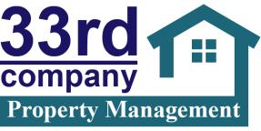 33rd Company Property Management is committed to making your search for a new rental home as friendly and convenient as possible!