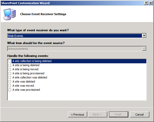 Figure 25 The Visual Studio Event Receiver Wizard for Web Events Workflow Enhancements In SharePoint 2010 you can associate workflows with a site so you need not associate a workflow instance with a