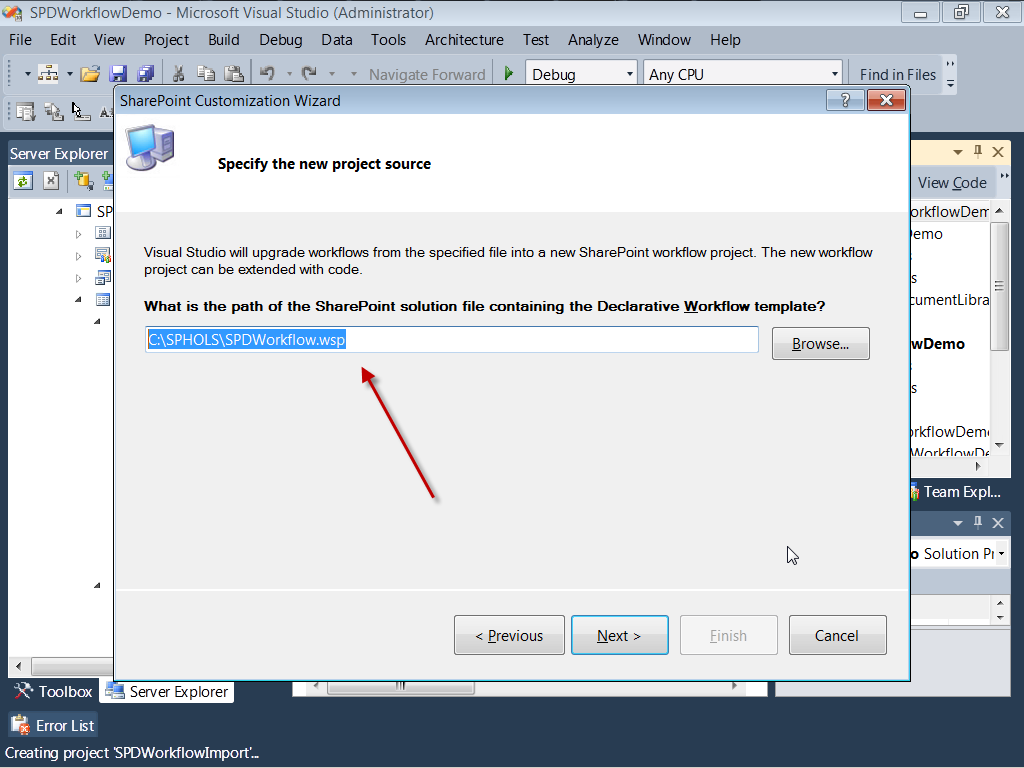 10. Click Next. 11. On the next dialog, press Finish. 12. Right-click on the SPDWorkflowImport project in the Solution Explorer and select Add Reference. 13.