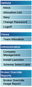Options Inbox Allocation List Diary Change Password Logoff View Team Allocation - this option will only be available to Company Administrators with the Team
