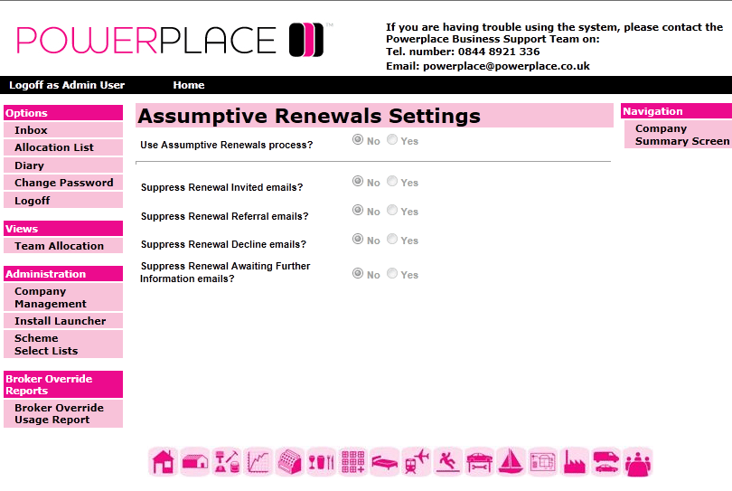 Active Quote Configuration (PowerPlace) Please refer to the Active Quote guide for further information. Assumptive Renewal Configuration (PowerPlace) 1.
