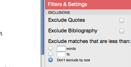 Chapter 2: Originality Checking Section: Excluding Small Matches Excluding Small Matches Users have the ability to exclude small matches by either word count or by percentage.