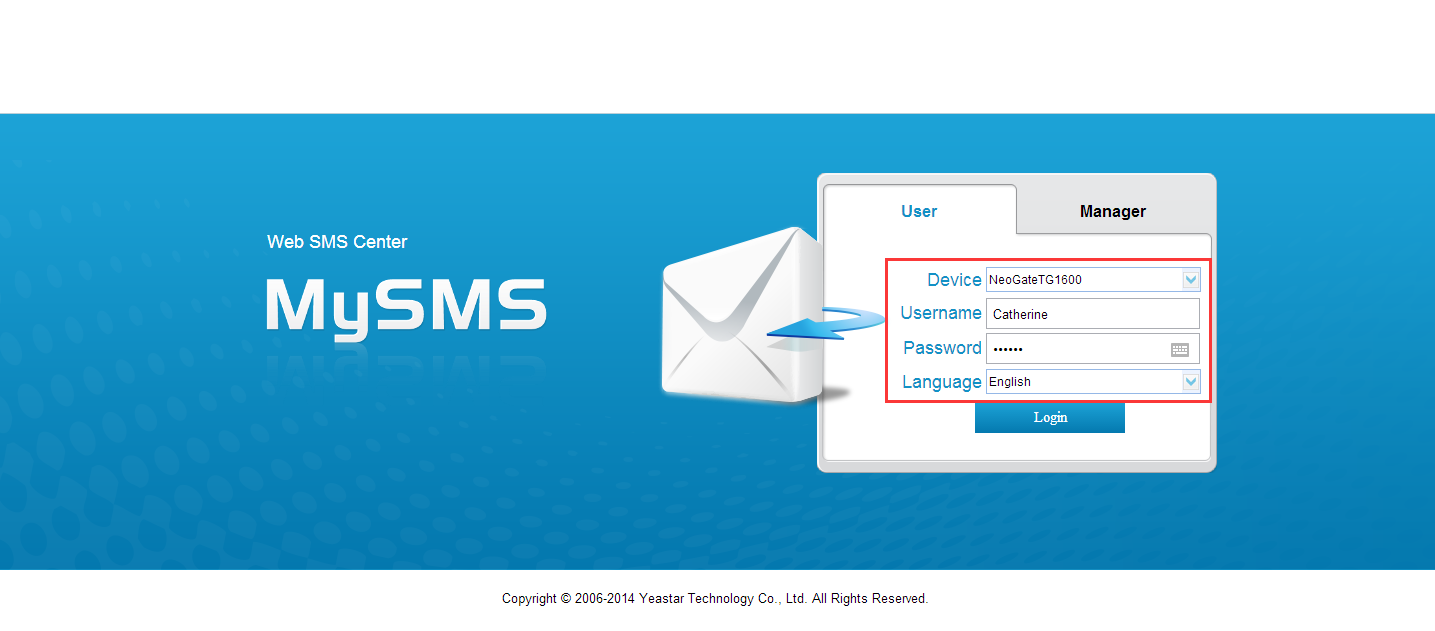 4 Using MySMS 4.1 User Login To use MySMS, you need to log in MySMS with the user account, which is created by the admin account. Here we use the account Catherine, which was created in the Chapter 3.