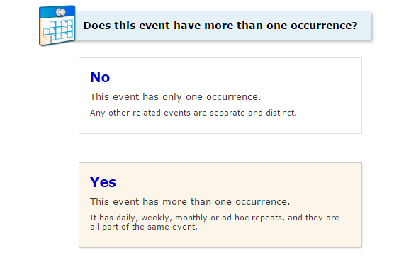 STEP 7 *ADD OCCURRENCE Select No if the event will not occur more than once, or select