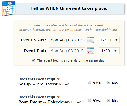STEP 8 *DATE AND TIME Enter the date and time for the event. Select a date by clicking the calendar icon. Type the start time and end time in the corresponding field.