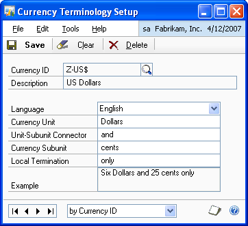 CHAPTER 1 SETUP AND CARDS To set up currency terminology: 1. Open the Currency Terminology Setup window.