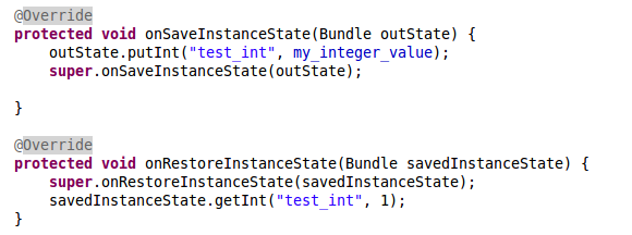 Instance State When your application is put onpause, the method