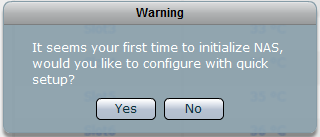 default), after login to GUI, the Quick Setup option will be displayed. 5. A warning message will be displayed.