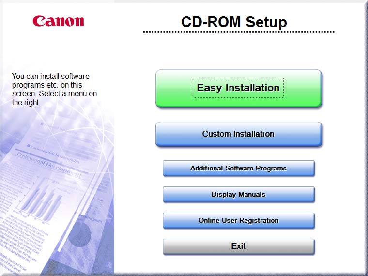 6 Insert the User Software CD-ROM. When the following screen appears, click [Exit].