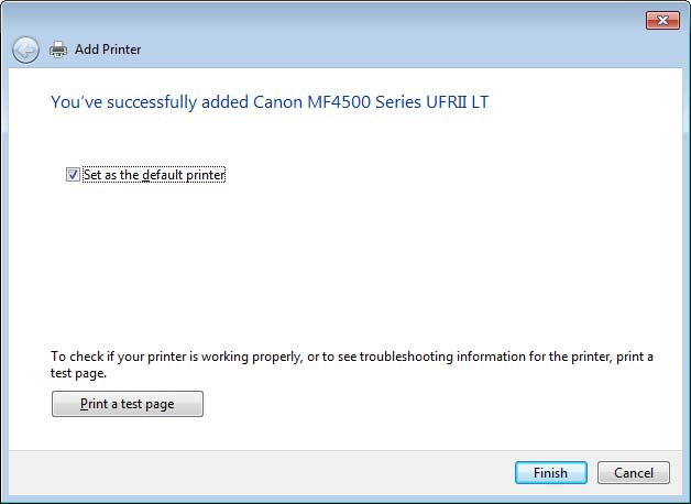 13 Click [Finish]. If [Set as default printer] is displayed, select whether or not to use the machine as default printer.