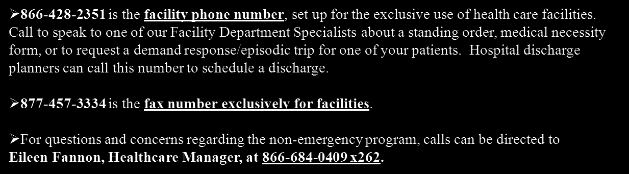 What number to call to schedule Non-emergency transportation?