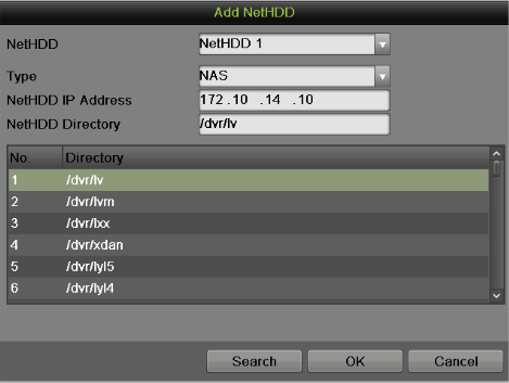 Figure 89 Add NetHDD Menu 3. Select the number and the type of network hard drive. Then enter in the IP address and the directory of network hard drives. 4.