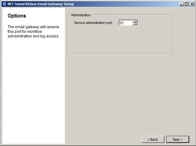 NET SatisFAXtion Email Gateway Installation Guide Page 8 Service Administration Port This