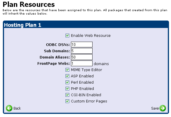 Adding Your Hosting Plans (Continued) 11 Step 6: Click on the Web Resources button. Fill out this screen according to the options you chose on the worksheet.