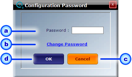 If the Configuration is locked, the button will be displayed as follows: If the Configuration is locked and you click the above Config button, a new window will be opened to enter the Password.