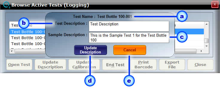 Page: 30 Open Test: To Open a Test, select the Test from the Open Tests list and click the Open Test button.