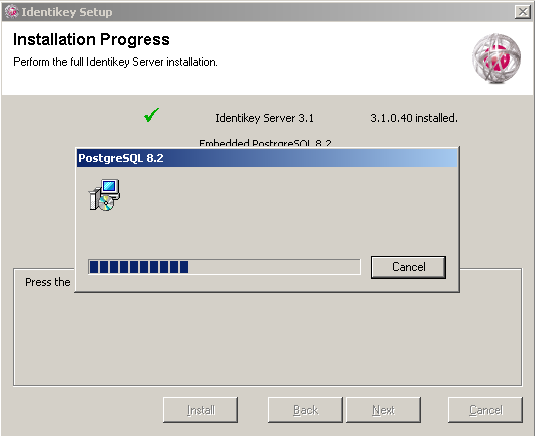 Install IDENTIKEY Server in Basic Mode ODBC Image 8: IDENTIKEY Server Installation - Installation Progress Window - PostgreSQL When the Installer gets to the Run configuration