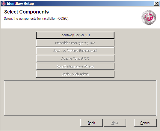 Install IDENTIKEY Server in Advanced mode - ODBC Image 25: IDENTIKEY Server Installation Select Components Window 5. Click the IDENTIKEY Server 3.