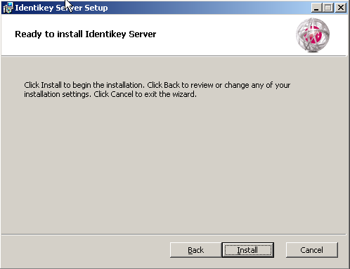 Install IDENTIKEY Server - Active Directory Image 66: IDENTIKEY Server Setup - Ready to Install IDENTIKEY Server window The
