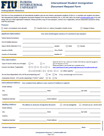 UDD Summer 2015; P a g e 4 International Student Immigration Document Request Form As part of the application process international students should complete an International Student Immigration