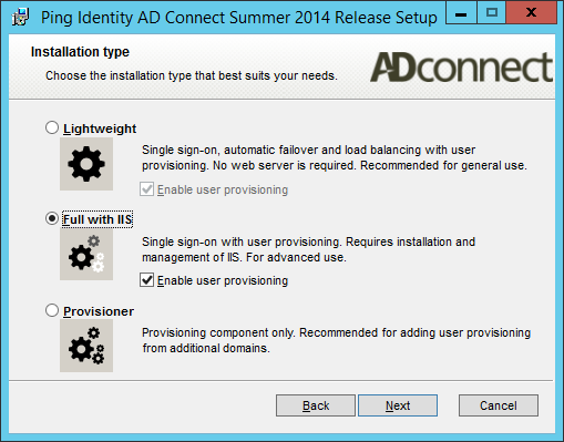 Select Full with IIS. Ping recommends using only one AD Connect with provisioning capabilities on each Active Directory domain to avoid provisioning issues.