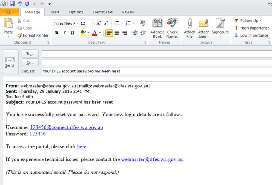 6. An email should also have been sent to the email address you registered with providing you with a new password 7.