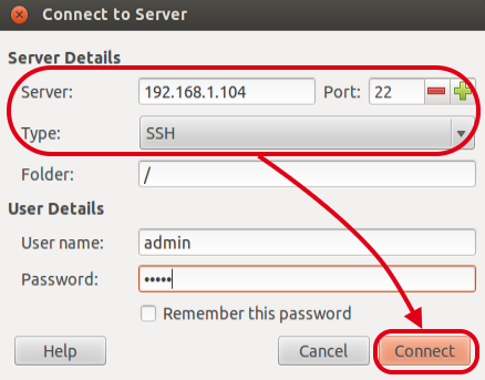 2.5 Connecting via SSH Select [File] [Connect to Server ].