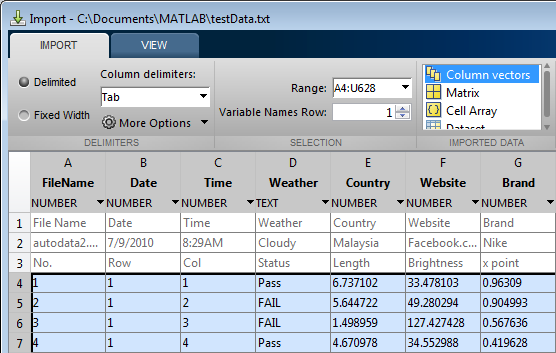 MATLAB Importing Data Import Tool Interactive import of delimited and fixed-width text