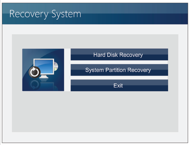 ii. Reocver system by disk or USB flash 1. Insert the DVD recovery disks or USB flash drive to your computer. 2. Restart the computer. 3.
